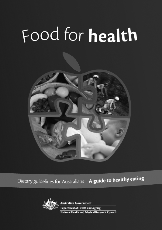 Food for health: dietary guidelines for Australians