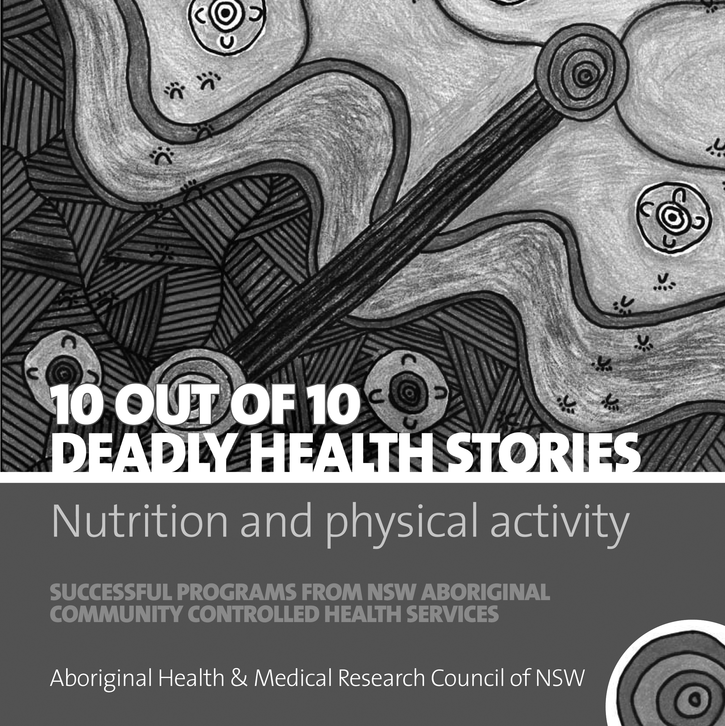 10 out of 10 deadly health stories - nutrition and physical activity