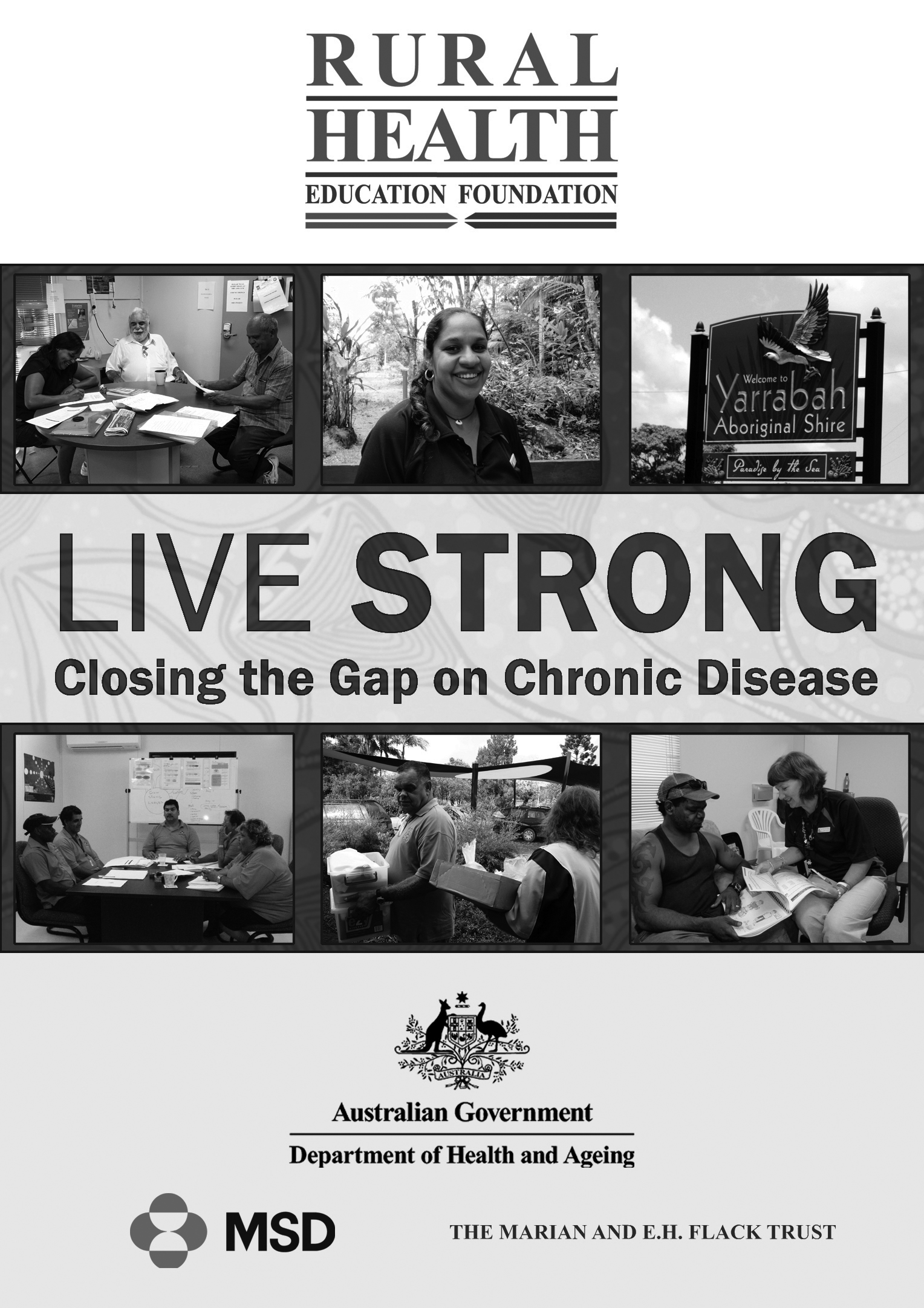 Live strong: closing the gap on chronic disease