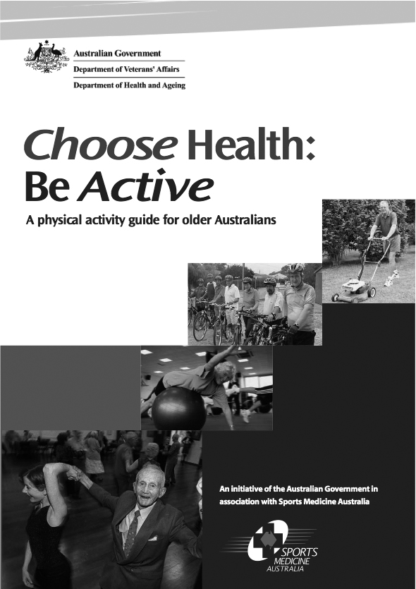 Choose health: be active: a physical activity guide for older Australians