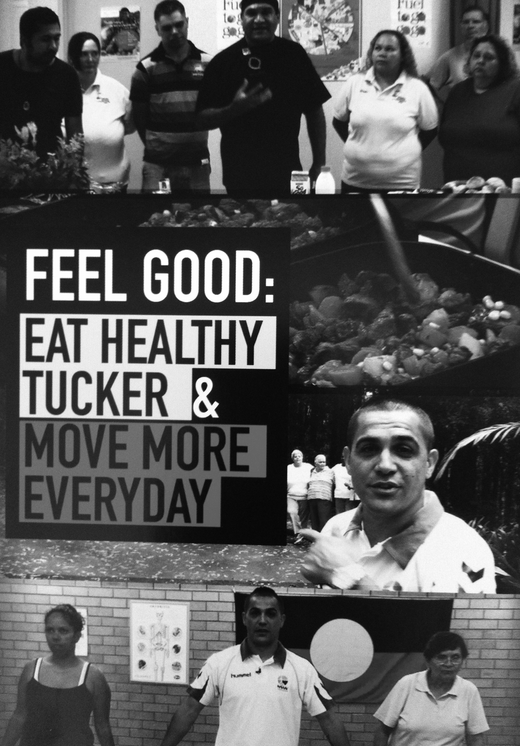 Feel good: eat healthy tucker & move more everyday